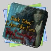 Dark Tales: Edgar Allan Poe's The Premature Burial Collector's Edition игра