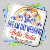 Dream Day Wedding Bella Italia игра