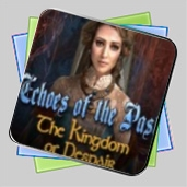 Echoes of the Past: The Kingdom of Despair игра