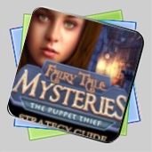 Fairy Tale Mysteries: The Puppet Thief Strategy Guide игра