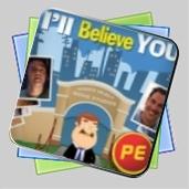 Hidden Object Studios - I'll Believe You Premium Edition игра