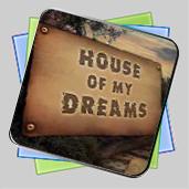 House of My Dreams игра