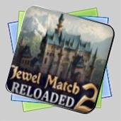 Jewel Match 2: Reloaded игра