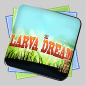 Larva Dream игра