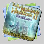 The Magician's Handbook II: BlackLore Strategy Guide игра