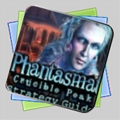 Phantasmat: Crucible Peak Strategy Guide игра