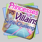 Princesses vs. Villains: Selfie Challenge игра
