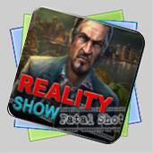 Reality Show: Fatal Shot игра