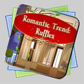 Romantic Trend Ruffles игра