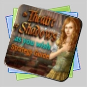 The Theatre of Shadows: As You Wish Strategy Guide игра