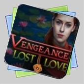 Vengeance: Lost Love игра